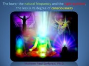 Natural Frequency - light quotient - consciousnes